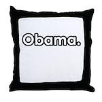 Obama period Throw Pillow