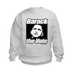 Barack the vote Kids Sweatshirt
