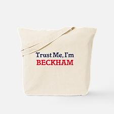 Trust Me, I'm Beckham Tote Bag