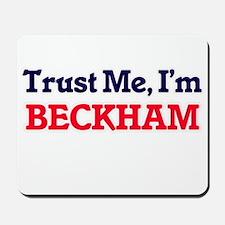 Trust Me, I'm Beckham Mousepad