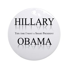 This time I want a smart President Ornament (Round
