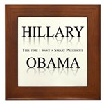 This time I want a smart President Framed Tile