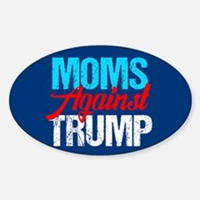 Moms Against Trump Sticker (Oval)