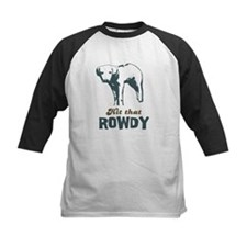 Hit That Rowdy Tee