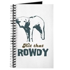 Hit That Rowdy Journal