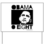 Obama 2008: Obama O eight Yard Sign