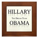 Hillary / Obama: The dream team Framed Tile