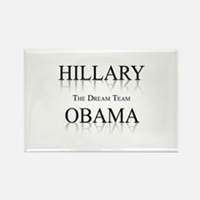 Hillary / Obama: The dream team Rectangle Magnet