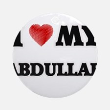 I love my Abdullah Round Ornament
