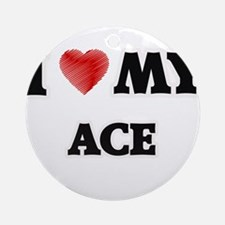 I love my Ace Round Ornament