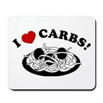 I Love Carbs! Mousepad
