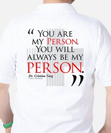 You Are My Person Golf Shirt