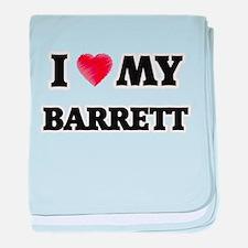 I love my Barrett baby blanket