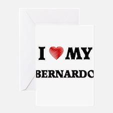I love my Bernardo Greeting Cards