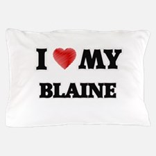 I love my Blaine Pillow Case