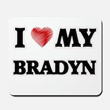 I love my Bradyn Mousepad