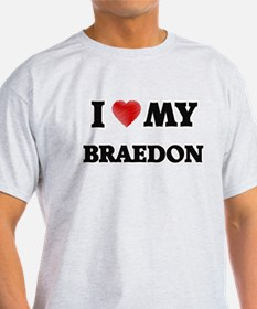 I love my Braedon T-Shirt