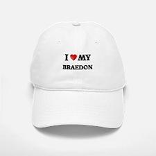 I love my Braedon Baseball Baseball Cap