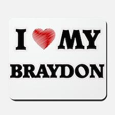 I love my Braydon Mousepad