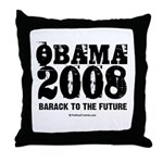 Obama 2008: Barack to the future Throw Pillow