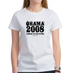 Obama 2008: Barack to the future Women's T-Shirt