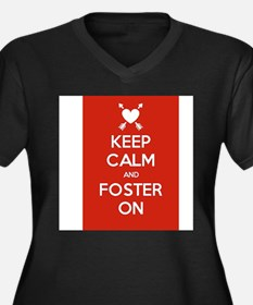 Keep Calm and Foster On Plus Size T-Shirt