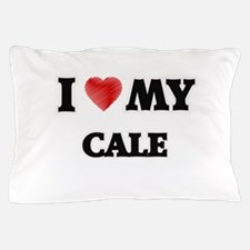 I love my Cale Pillow Case