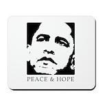 Obama 2008: Peace and Hope Mousepad
