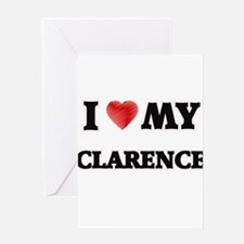 I love my Clarence Greeting Cards