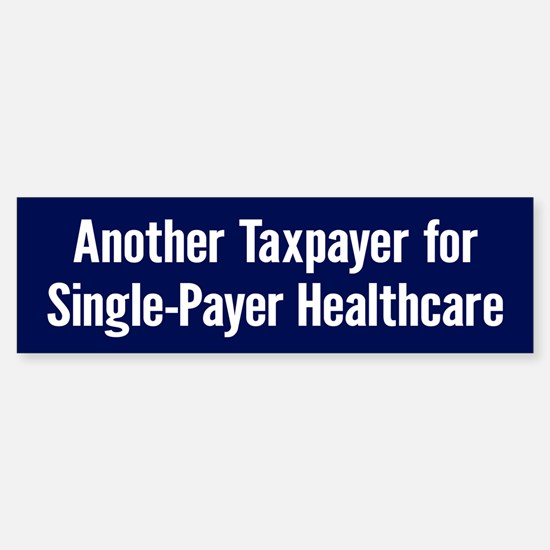 Single-Payer (bumper) Bumper Bumper Bumper Sticker