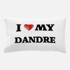I love my Dandre Pillow Case