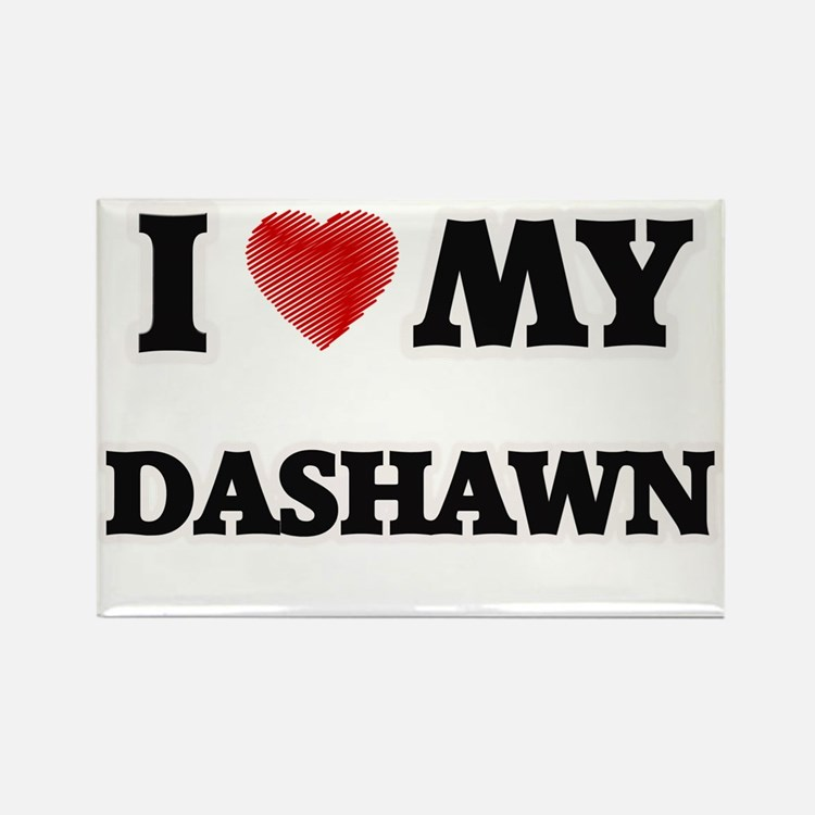 I love my Dashawn Magnets