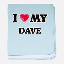 I love my Dave baby blanket