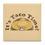 It's Taco Time! Tile Coaster