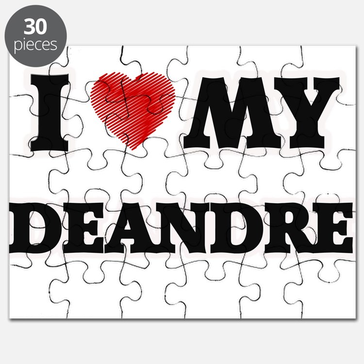 I love my Deandre Puzzle