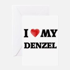I love my Denzel Greeting Cards