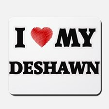 I love my Deshawn Mousepad