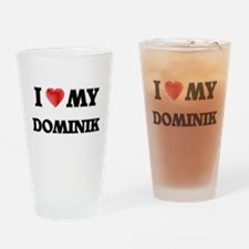 I love my Dominik Drinking Glass