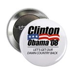 Clinton/Obama '08: Let's get our damn country back