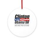 Clinton/Obama '08: We are the future Ornament (Rou