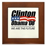 Clinton/Obama '08: We are the future Framed Tile