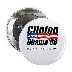 """Clinton/Obama '08: We are the future 2.25"""" Button"""