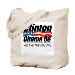 Clinton/Obama '08: We are the future Tote Bag
