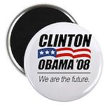 Clinton/Obama '08: We are the future Magnet