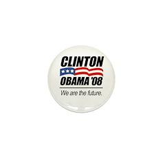 Clinton/Obama '08: We are the future Mini Button