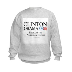 Clinton/Obama: Reclaim the American Dream Sweatshirt