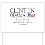 Clinton/Obama: Reclaim the American Dream Yard Sig