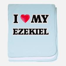 I love my Ezekiel baby blanket