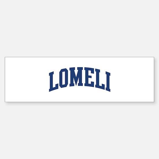 LOMELI design (blue) Bumper Bumper Bumper Sticker