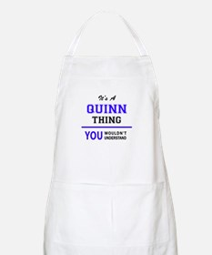 It's QUINN thing, you wouldn't understand Apron